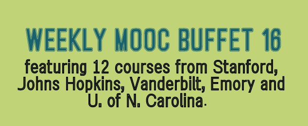 Weekly MOOC Buffet 16