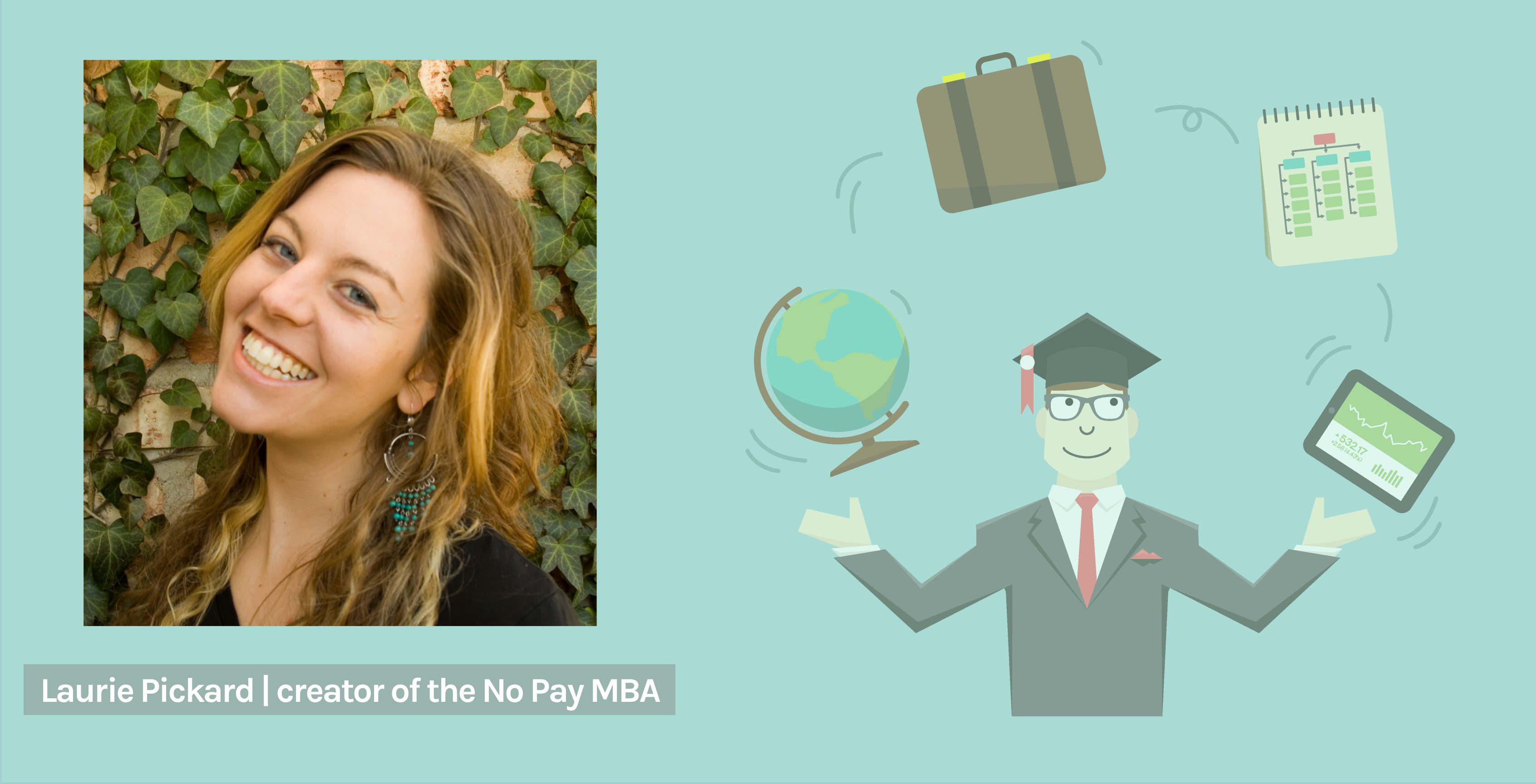 Laurie Pickard No Pay MBA